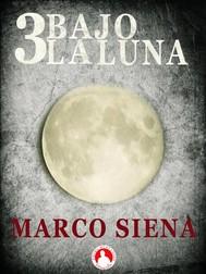3 Bajo La Luna - copertina