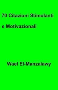 70 Citazioni Stimolanti E Motivazionali - copertina