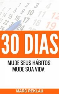 30 Dias – Mude Seus Hábitos, Mude Sua Vida - copertina