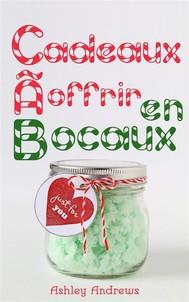 Cadeaux À Offrir En Bocaux - copertina