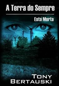 A Terra Do Sempre Está Morta - copertina