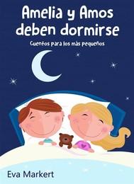 Amelia Y Amos Deben Dormirse - copertina