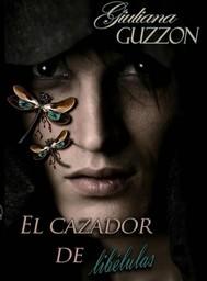El Cazador De Libélulas - copertina