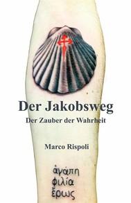 Der Jakobsweg, Der Zauber Der Wahrheit - copertina