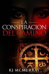 La Conspiración Del Camino - Librerie.coop