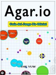 Agar.io Guía Del Juego No Oficial - copertina