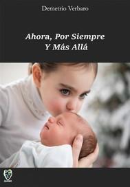 Ahora, Por Siempre Y Más Allá - copertina