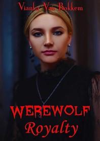 Werewolf Royalty - Librerie.coop