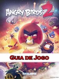 Angry Birds 2 Guia De Jogo - copertina