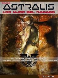Astralis – Los Hijos Del Pasado - copertina