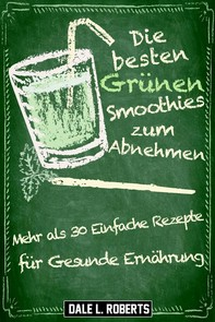Die Besten Grünen Smoothies Zum Abnehmen - Librerie.coop