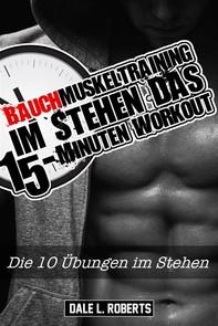 Bauchmuskeltraining Im Stehen - Das 15-Minuten Workout - Librerie.coop
