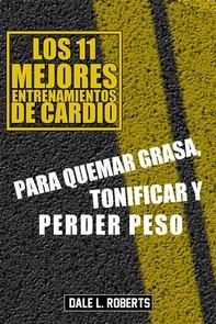 Los 11 Mejores  Entrenamientos De Cardio, Para Quemar Grasa, Tonificar Y Perder Peso - Librerie.coop