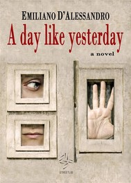 A Day Like Yesterday - copertina