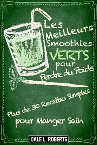 Les Meilleurs Smoothies Verts Pour Perdre Du Poids - Librerie.coop