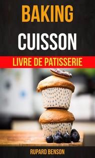 Baking: Cuisson - Livre De Patisserie - copertina