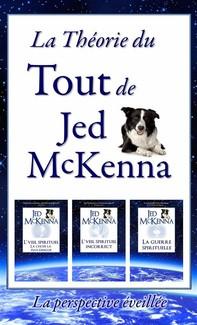 La Théorie Du Tout De Jed Mckenna - La Perspective Éveillée - Librerie.coop