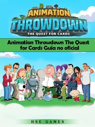 Animation Throwdown The Quest For Cards Guía No Oficial - copertina