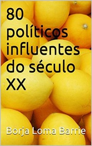 80 Políticos Influentes Do Século Xx - copertina