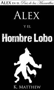 Alex Y El Hombre Lobo - copertina