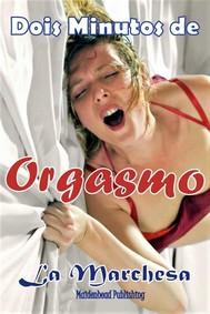 Dois Minutos De Orgasmo - copertina