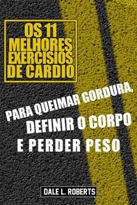 Os 11 Melhores Exercísios De Cardio - Librerie.coop