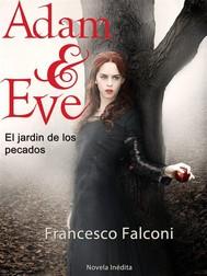 Adam & Eve. El Jardin De Los Pecados. - copertina