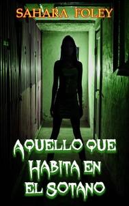 Aquello Que Habita En El Sótano - copertina