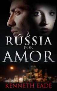 À Rússia Por Amor - copertina