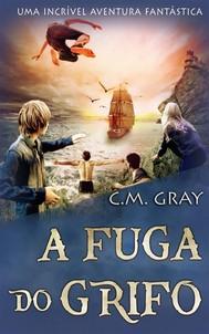 A Fuga Do Grifo - copertina