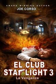 El Club Starlight - La Venganza - copertina