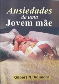 Ansiedades De Uma Jovem Mãe - copertina