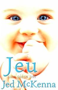 Jeu : Une Pièce Par Jed Mckenna - Librerie.coop