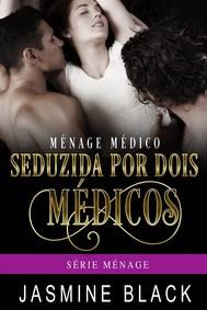 Seduzida Por Dois Médicos - copertina