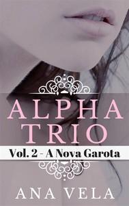Alpha Trio: Vol. 2 - A Nova Garota - copertina