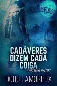 Cadáveres Dizem Cada Coisa - copertina