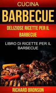 Barbecue: Deliziose Ricette Per Il Barbecue: Libro Di Ricette Per Il Barbecue (Cucina) - copertina