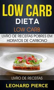 Low Carb: Dieta Low Carb: Livro De Receitas Pobres Em Hidratos De Carbono (Livro De Receitas) - copertina