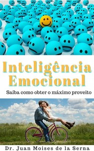 A Inteligência Emocional   Aprenda A Tirar O Máximo Proveito - copertina