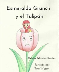 Esmeralda Grunch Y El Tulipán - Librerie.coop