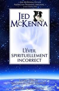 L'éveil Spirituellement Incorrect - Librerie.coop