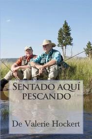 Sentado Aquí Pescando - copertina
