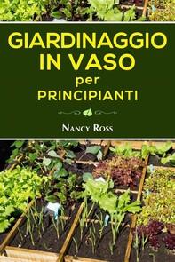Giardinaggio In Vaso Per Principianti - Librerie.coop
