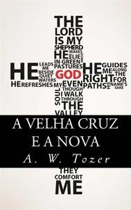 A Velha Cruz E A Nova - copertina