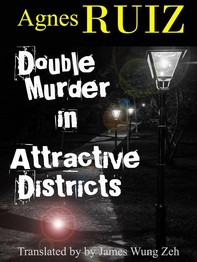 Double Murder In Attractive Districts - Librerie.coop