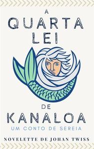 A Quarta Lei De Kanaloa - copertina