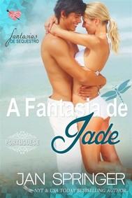 A Fantasia De Jade ~ (Fantasia De Sequestro I) - copertina