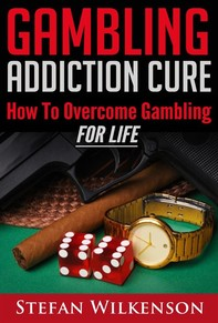 Gambling Addiction Cure - Librerie.coop