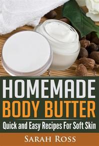 Homemade Body Butter - Librerie.coop