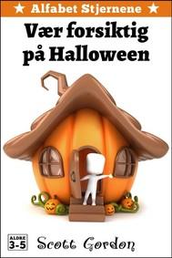 Alfabet Stjernene: Vær forsiktig på Halloween - copertina
